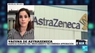 2021-01-29 18:01 Informe desde Bruselas: EMA aprobó la vacuna de AstraZeneca contra el Covid-19