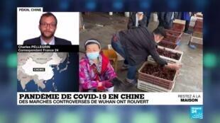 2020-04-16 14:11 Pandémie de Covid-19 : En Chine, des marchés controversés ont rouvert à Wuhan