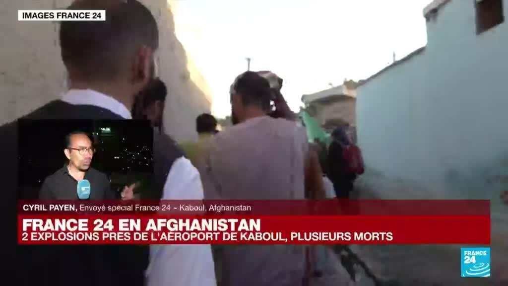 """2021-08-26 18:07 Attentat à Kaboul : """"Il y a toujours des échanges de tirs dans l'aéroport"""""""