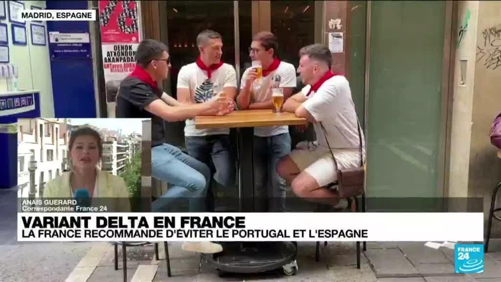 2021-07-08 14:42 Variant Delta : pourquoi la France déconseille les voyages vers l'Espagne ?