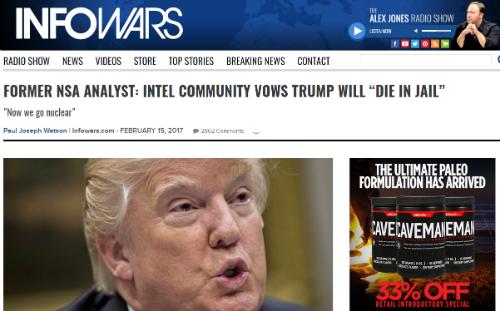 """Illustration de la théorie du complot en vogue dans la """"trumposphère"""" : Infowars, un site animé par le féru de théorie du complot Alex Jones, assure que """"la communauté du renseignement veut mettre Trump en prison""""."""