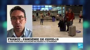2020-03-25 10:04 Pandémie de Covid-19 : Le point sur la situation des 70.000 Français toujours bloqués à l'étranger
