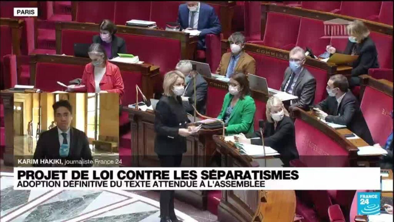"""Le Parlement français adopte définitivement le projet de loi contre """"le séparatisme"""" - France 24"""