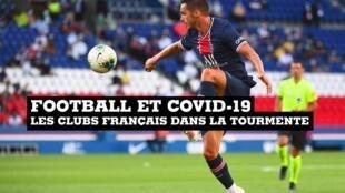 Football et Covid-19 : les clubs français dans la tourmente