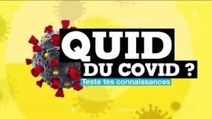 2020-04-06 08:27 QUID DU COVID ? Teste tes connaissances