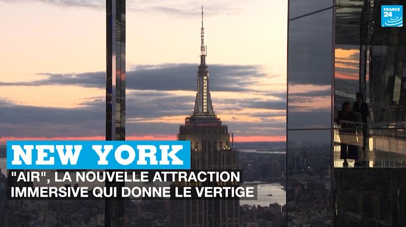 """New York : """"Air"""", la nouvelle attraction immersive qui donne le vertige"""