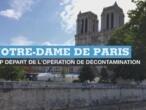 Pollution au plomb de Notre-Dame : début l'opération de décontamination