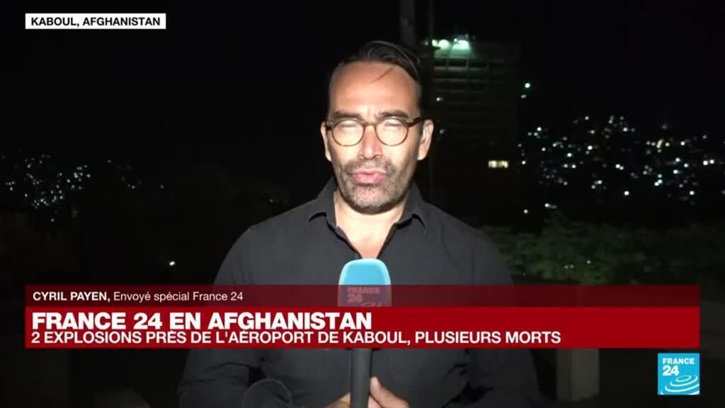 """2021-08-26 18:02 Attentat à Kaboul : """"Nous avons vu des centaines de gens dans la panique totale"""""""