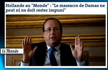 "Hollande in Le Monde: ""The Damascus massacre mustn't go unpunished""."