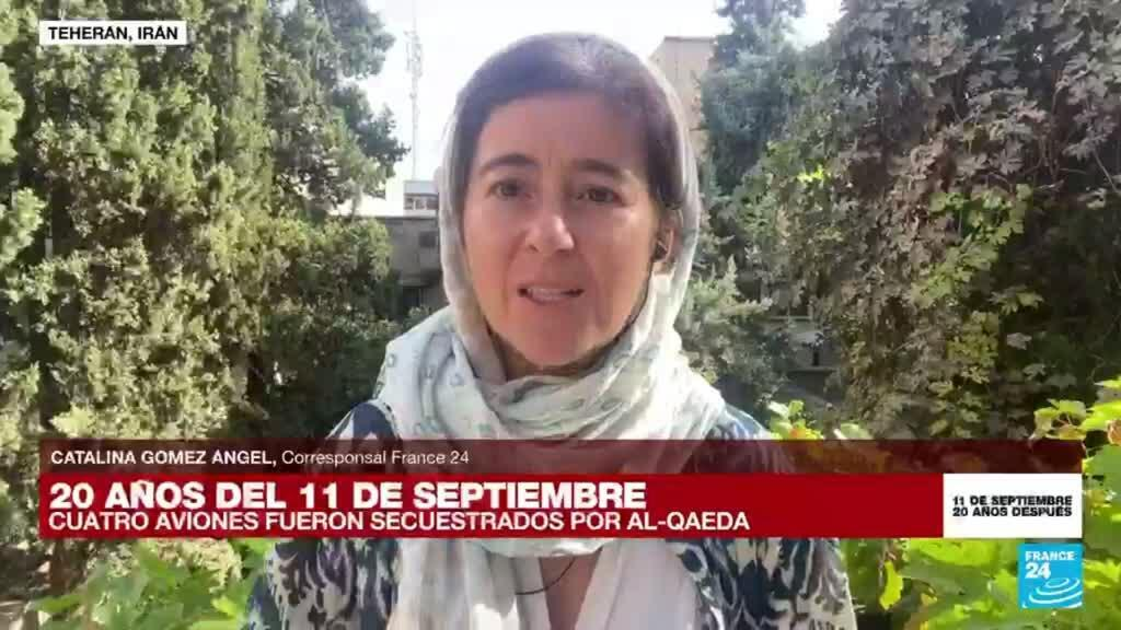 2021-09-11 14:15 Informe desde Teherán: el 11-S acercó a Estados Unidos e Irán por un breve periódo