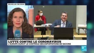 2021-03-24 16:03 L'Europe durcit le contrôle des exportations de vaccins anti-Covid