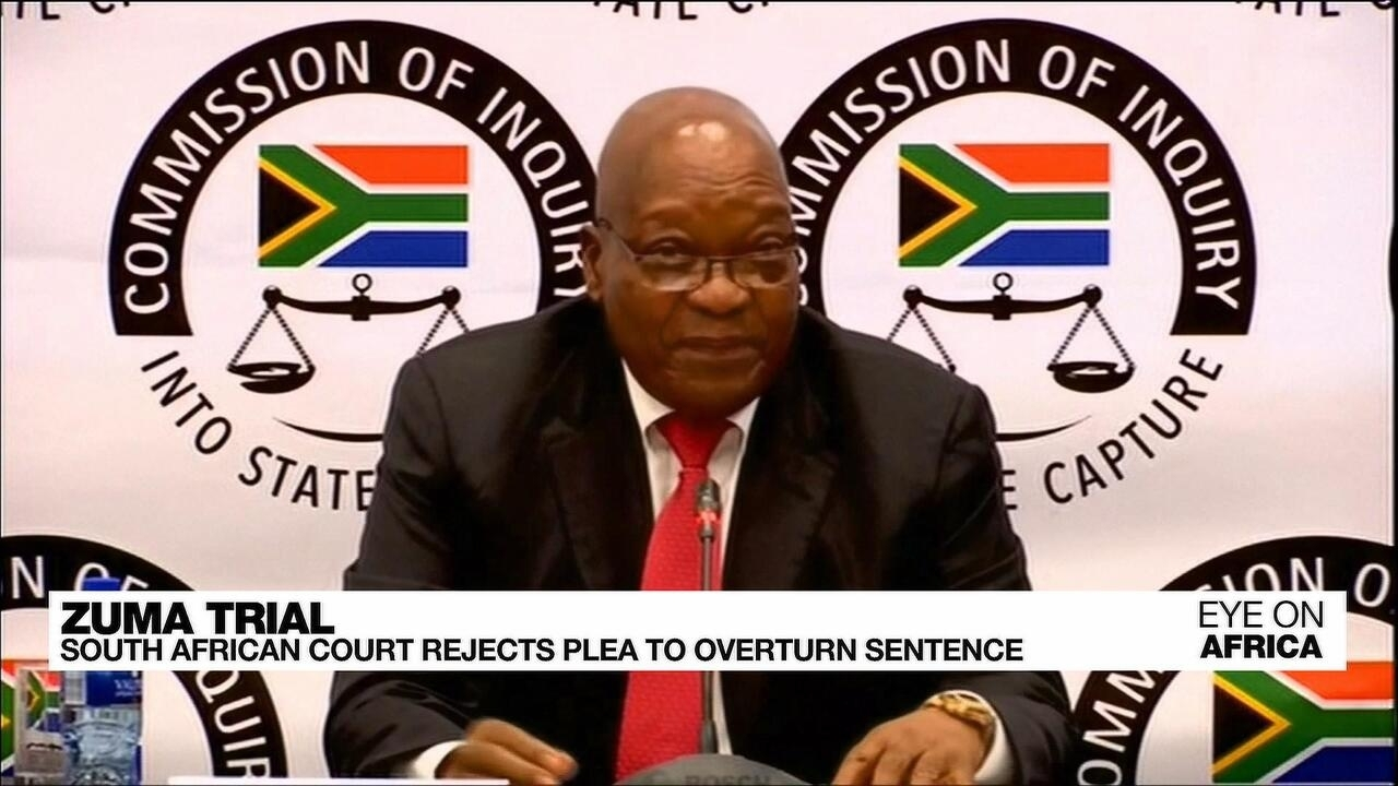 Eye on Africa - Zuma trial: South African court rejects plea to overturn sentence