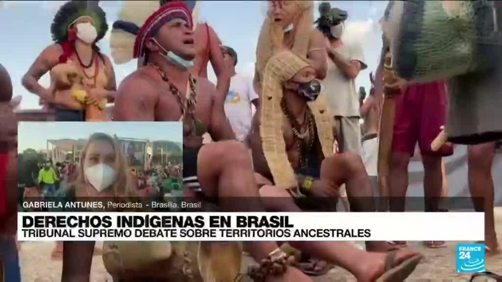 2021-09-02 01:08 Informe desde Brasilia: Corte Suprema retomó el juicio sobre la propiedad de tierras indígenas