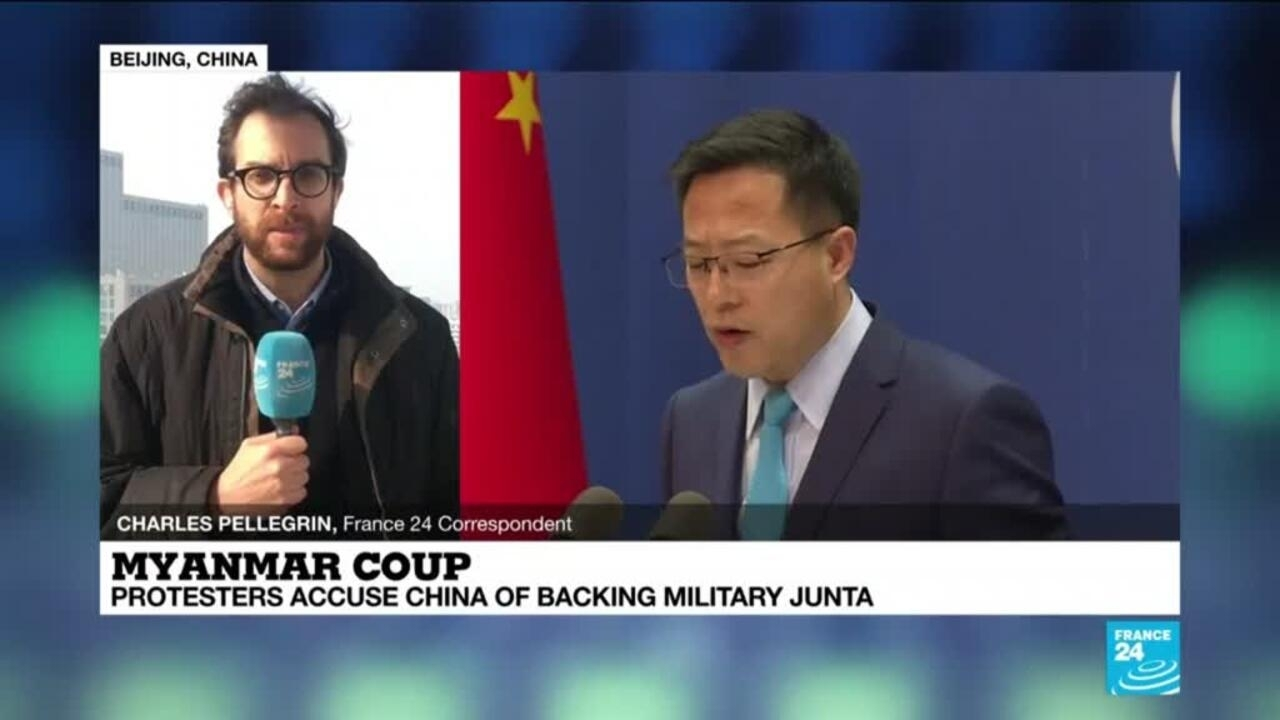 Myanmar coup: Protesters accuse China of backing military junta - France 24