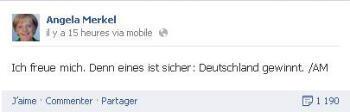 """Le message de la chancelière Angela Merkel : """"Je suis très heureuse. Une chose est certaine, l'Allemagne va gagner!"""""""