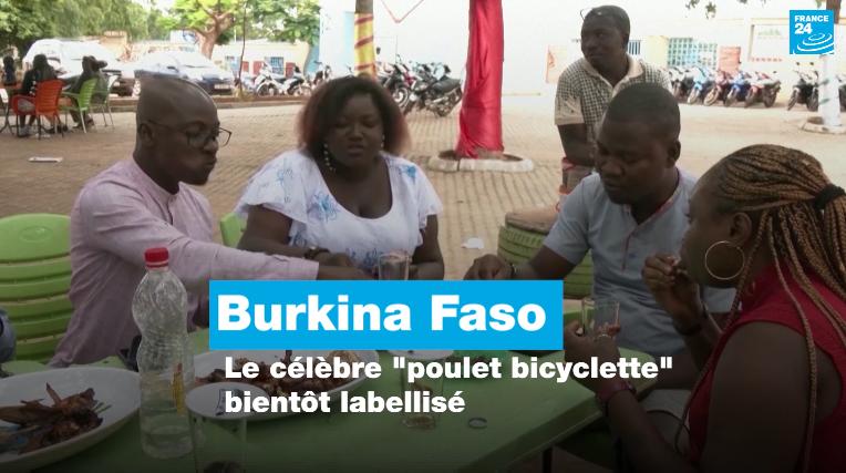 """Burkina Faso : le célèbre """"poulet bicyclette """" bientôt labellisé"""