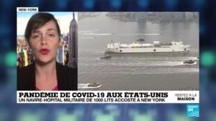 2020-03-31 11:11 Coronavirus : Le USNS Comfort, un navire-hôpital de 1 000 lits accoste à New-York