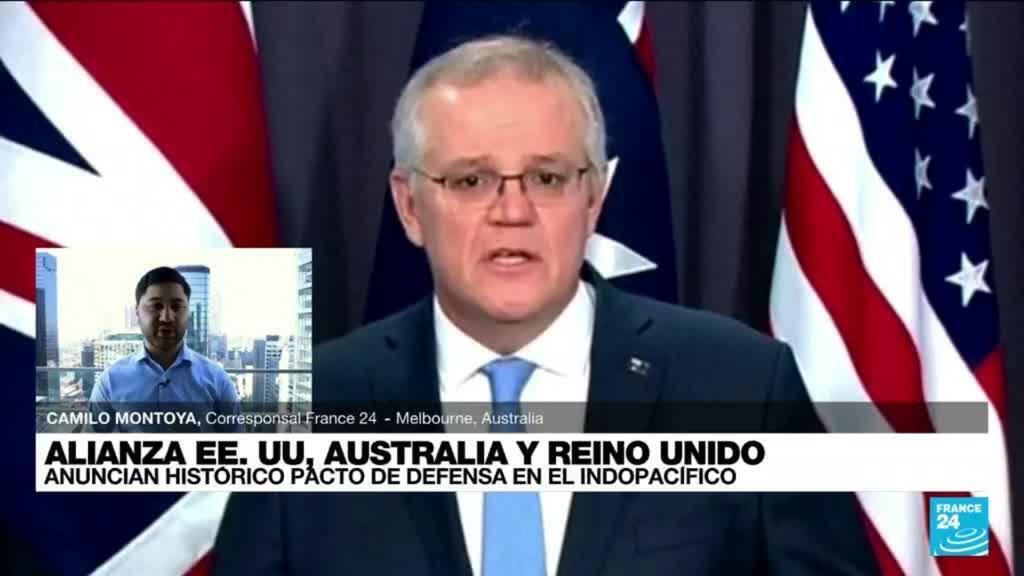 2021-09-16 02:01 Informe desde Melbourne: histórico pacto de defensa entre Australia, EE. UU. y Reino Unido