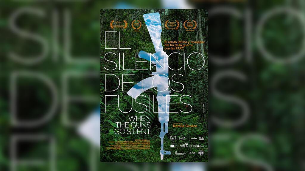"""Afiche del Documental colombiano """"El silencio de los fusiles"""""""