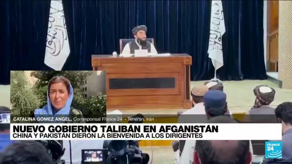 2021-09-08 14:37 Informe desde Teherán: China y Pakistán dieron la bienvenida a los nuevos dirigentes talibanes
