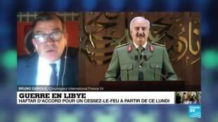 2020-06-08 12:10 Guerre en Libye : le maréchal Haftar d'accord pour un cessez-le-feu