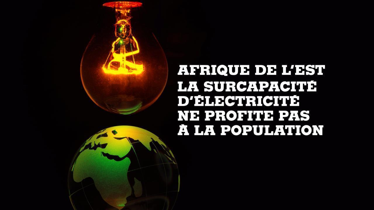 L'Afrique de l'Est face à la surcapacité éléctrique