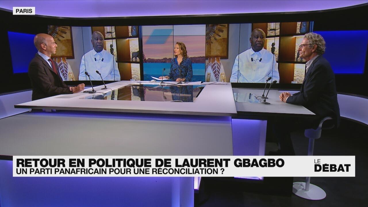 Le débat - Retour en politique de Laurent Gbagbo : un parti panafricain pour une réconciliation ?