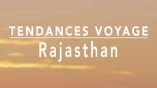Tendance voyage - Rajasthan