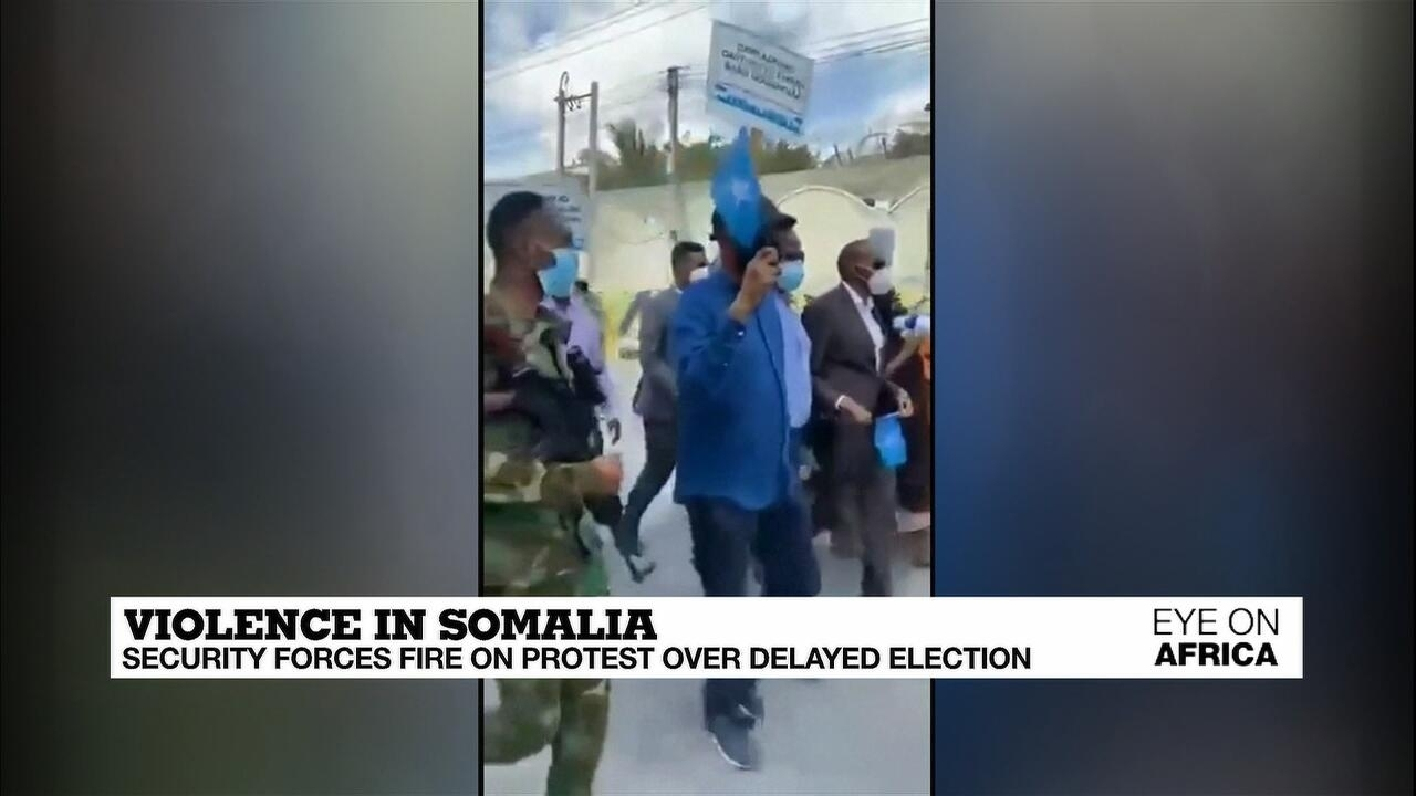 Eye on Africa - Violence in Somalia: Security forces fire on protest over delayed election