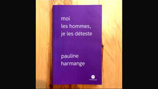 "Cover of ""Men, I hate them"" by Pauline Harmange"