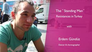 Erdem Gündüz est devenu célèbre lors de sa participation aux protestations de Gezi en 2013.