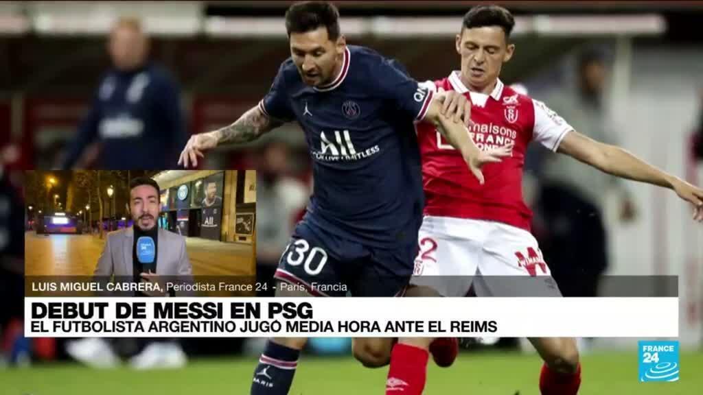2021-08-30 01:08 Informe desde París: Messi debutó con el PSG durante partido ante el Reims