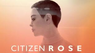 """""""Citizen Rose"""", le documentaire de Rose McGowan après ses rélévations sur Harvey Weinstein, est diffusé sur E! France du mercredi 16 mai au 6 juin 2018."""