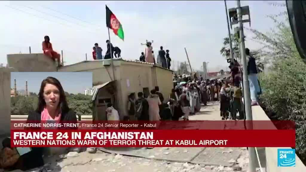 2021-08-26 10:01 Western nations warn of terror threat at Kabul airport