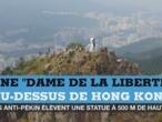"""Hong Kong : les contestataires érigent leur """"statue de la Liberté"""""""