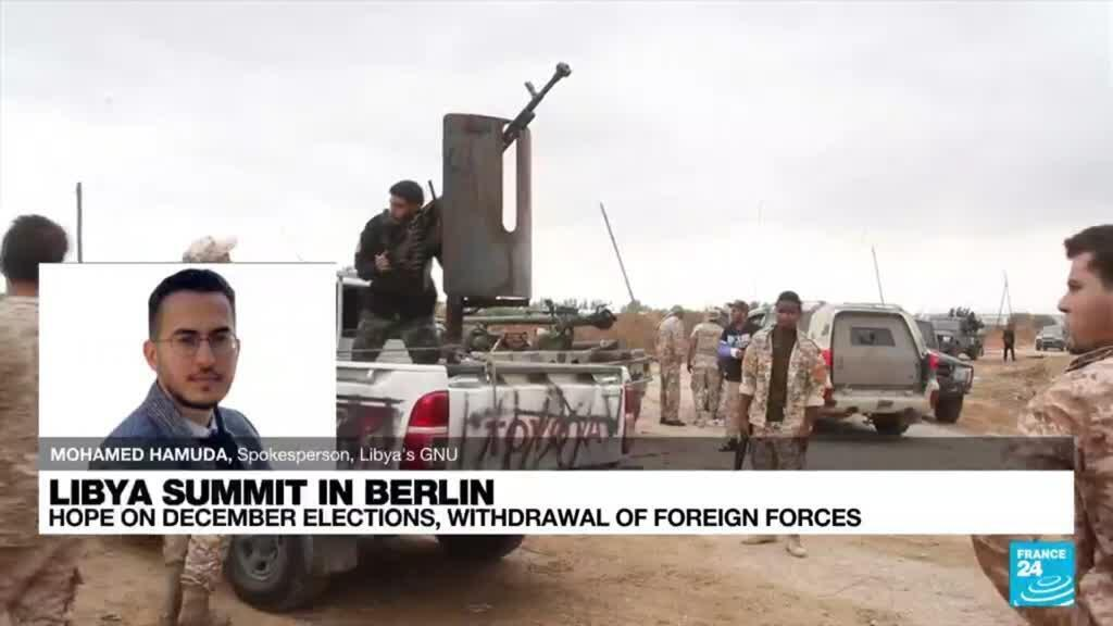 2021-06-23 22:02 Libya Berlin talks target elections and removal of foreign forces