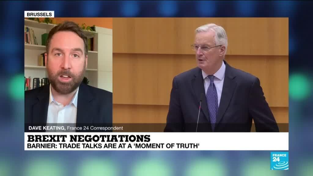2020-12-18 13:14 Brexit negotiations: Trade talks are at a 'moment of truth', EU's Barnier says