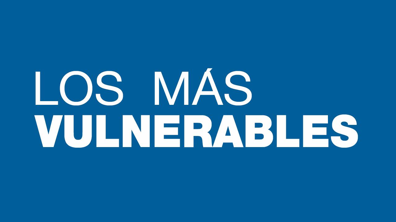WEB 30ABR LOS MAS VULNERABLES  ICONO 1280_720