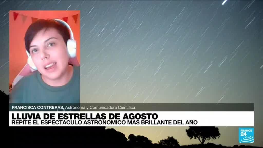 """2021-08-13 03:09 Francisca Contreras: """"Perseidas es la tercera lluvia de estrellas más fuerte del año"""""""