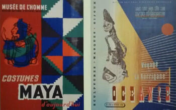 Posters of exhibitions from the 1930s and 1940s, when the Musée de l'Homme was mostly an ethnographic museum.