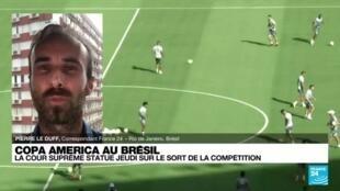 2021-06-09 18:15 Copa América : la Cour suprême brésilienne statue sur le sort de la compétition
