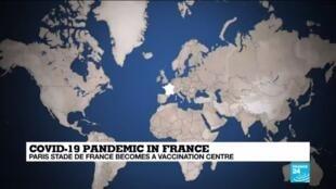 2021-04-06 10:14 Paris Stade de France becomes giant vaccination centre