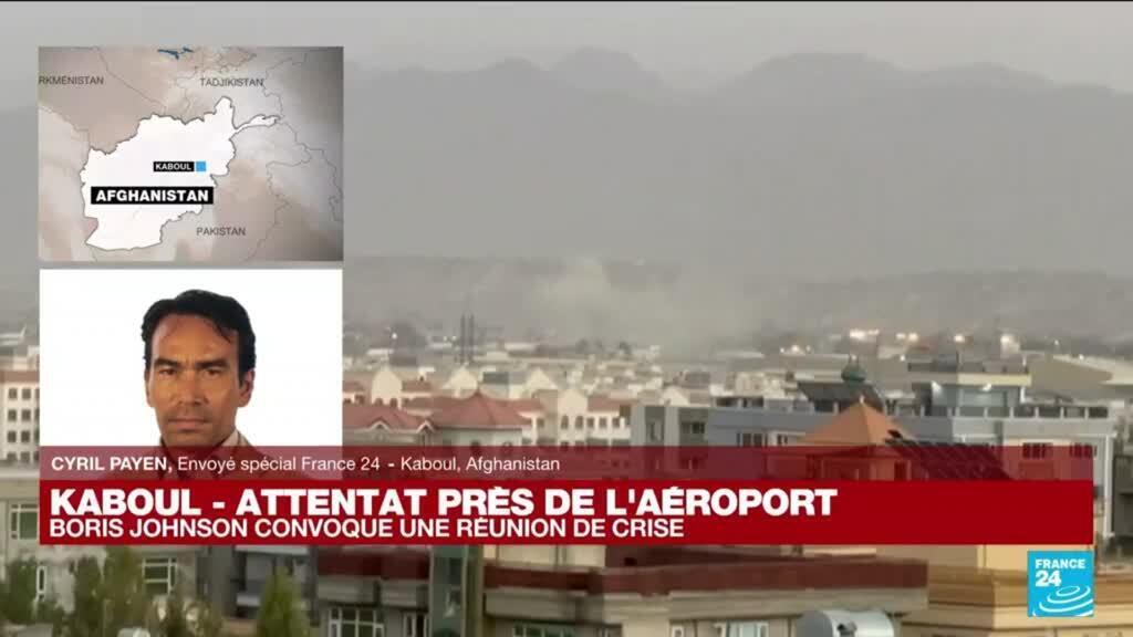 """2021-08-26 17:00 Attentat à l'aéroport de Kaboul : """"Nous avons entendu cette explosion"""""""