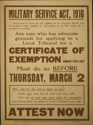 """Une affiche concernant le """"Military Service Act"""" de 1916 et les possibles exemptions"""