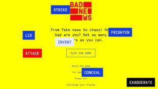 Au fil du jeu, le joueur gagne des badges - comme expert en exploitation des émotions ou spécialiste des théories du complot.