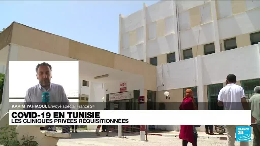"""2021-07-19 10:35 Covid-19 en Tunisie : la réquisition des cliniques privées """"ne sera pas facile à mettre œuvre"""""""