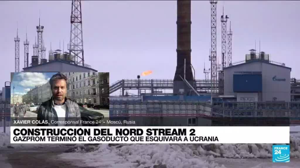 2021-09-10 14:31 Informe desde Moscú: concluyó la construcción del polémico gasoducto submarino Nord Stream 2