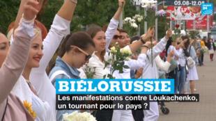 Les manifestations contre Loukachenko, un tournant pour la Biélorussie ?