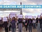 100 deaths and counting: France's femicide problem