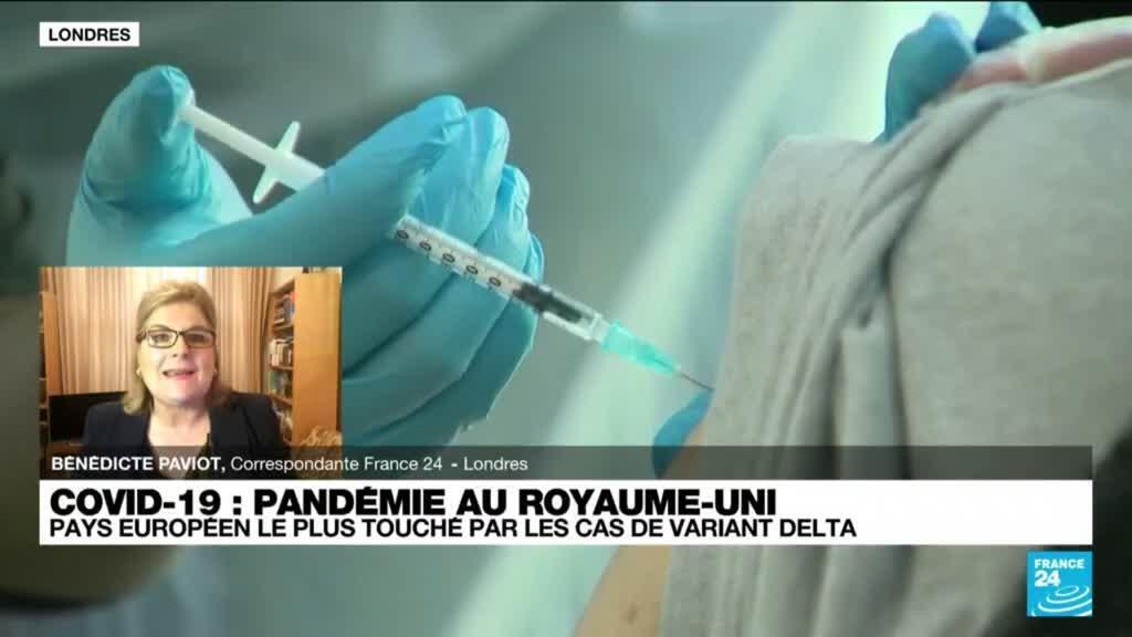 2021-07-02 12:10 Pandémie de Covid-19 au Royaume-Uni : pays européen le plus touché par les cas de variant Delta